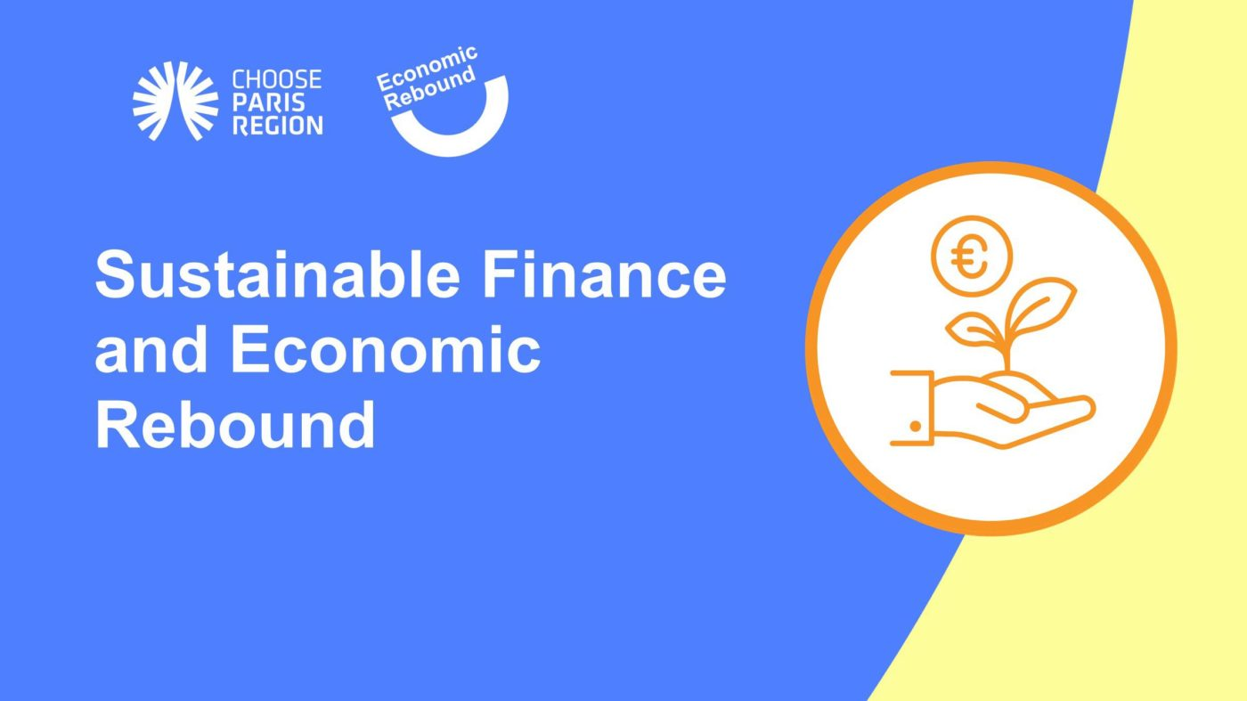 Green Finance Will Play a Key Role in the Economic Rebound of the Paris Region