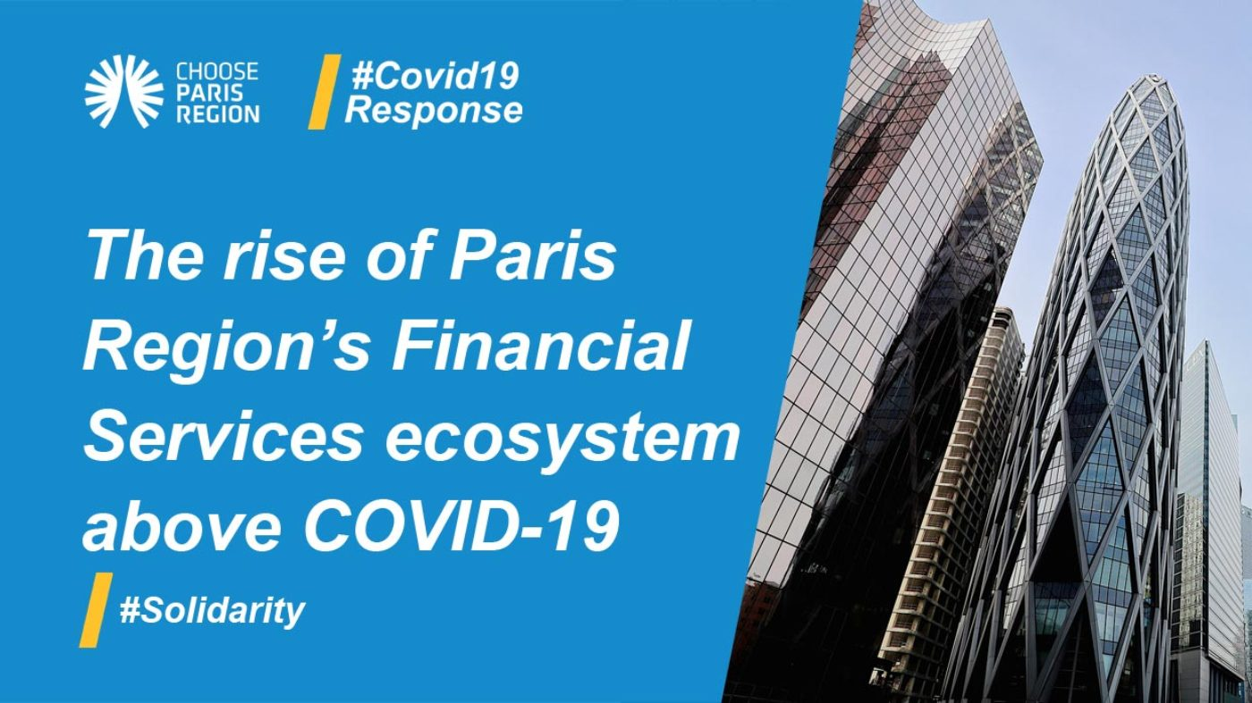 The Rise of Paris Region's Financial Services Ecosystem Above COVID-19